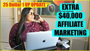25 dollar 1up How To Make money with affliate marketing UPDATE