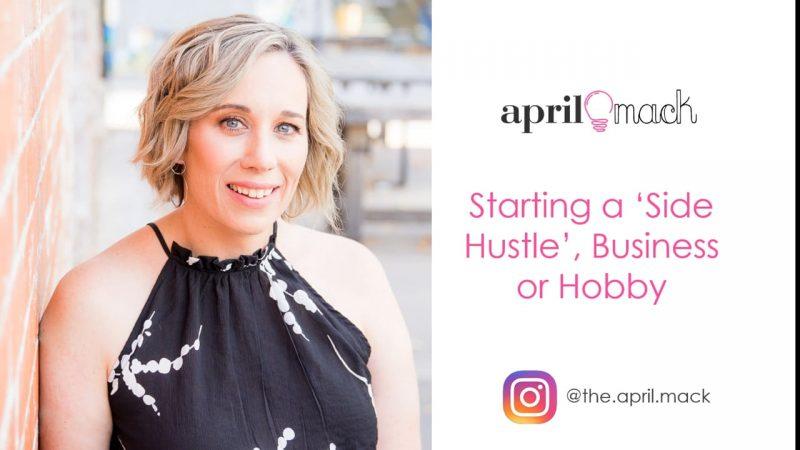 Starting a Hobby or Side Hustle