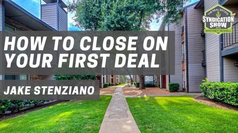 How to Close on Your First Deal