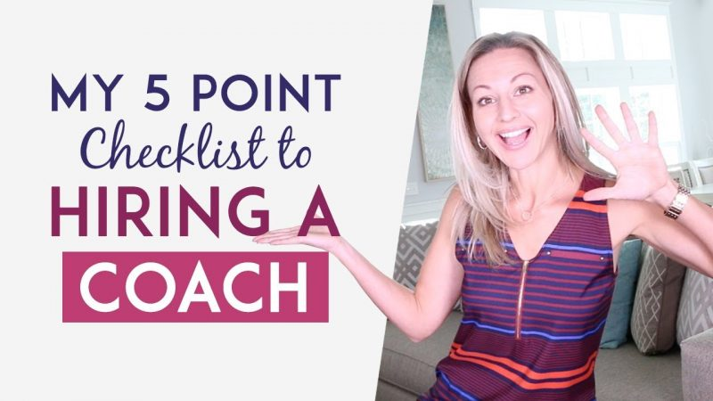 How To Hire A Business Coach - My 5 Point Checklist So You Don't Waste Time Or Money