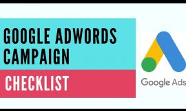 How to Create a Google AdWords Campaign – Checklist you should follow for Google Ads.