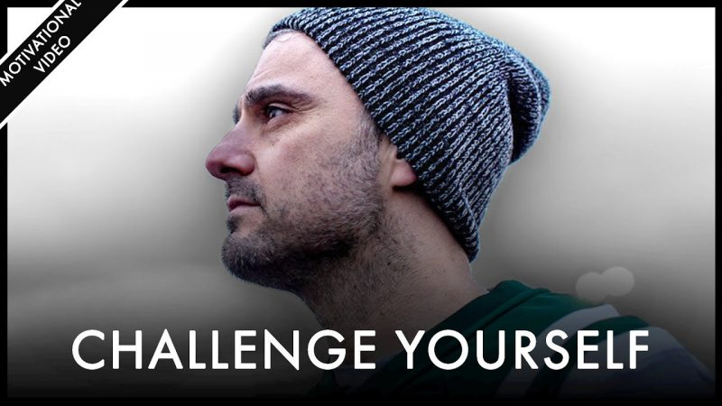Challenge Yourself Out of Your Comfort Zone - Gary Vaynerchuk | Motivational Video