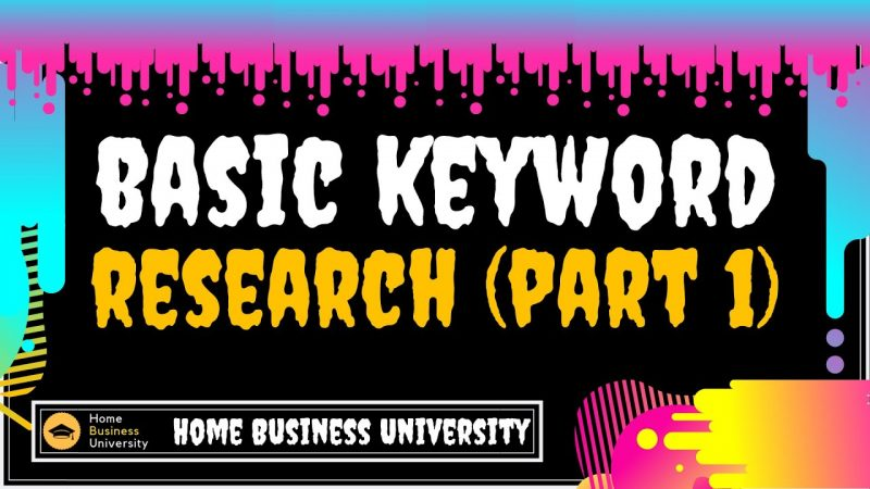 How to do a Basic Keyword Research in Your Blog (Part 1)