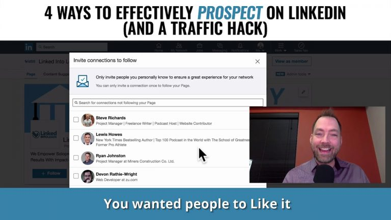 4 Ways To Effectively Prospect On LinkedIn (And A Traffic Hack)