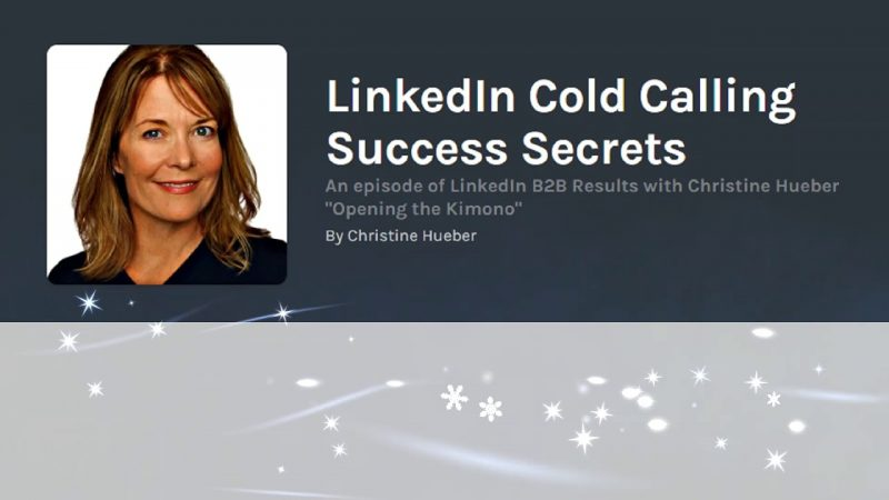 LinkedIn Cold Calling Success Secrets