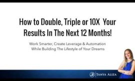How To Double , Triple or 10X Your Business Results In The Next 12 Months
