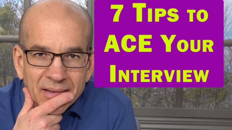 7 Perfect TIPS to ACE Your Next Job Interview