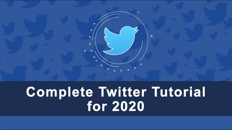 Complete Guide to Twitter 2020