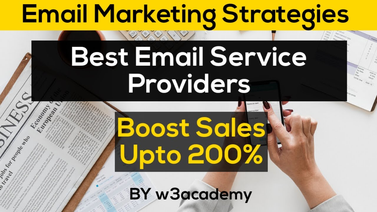 Email Marketing   Best Email Service Providers for business (Digital marketing strategies 2020)