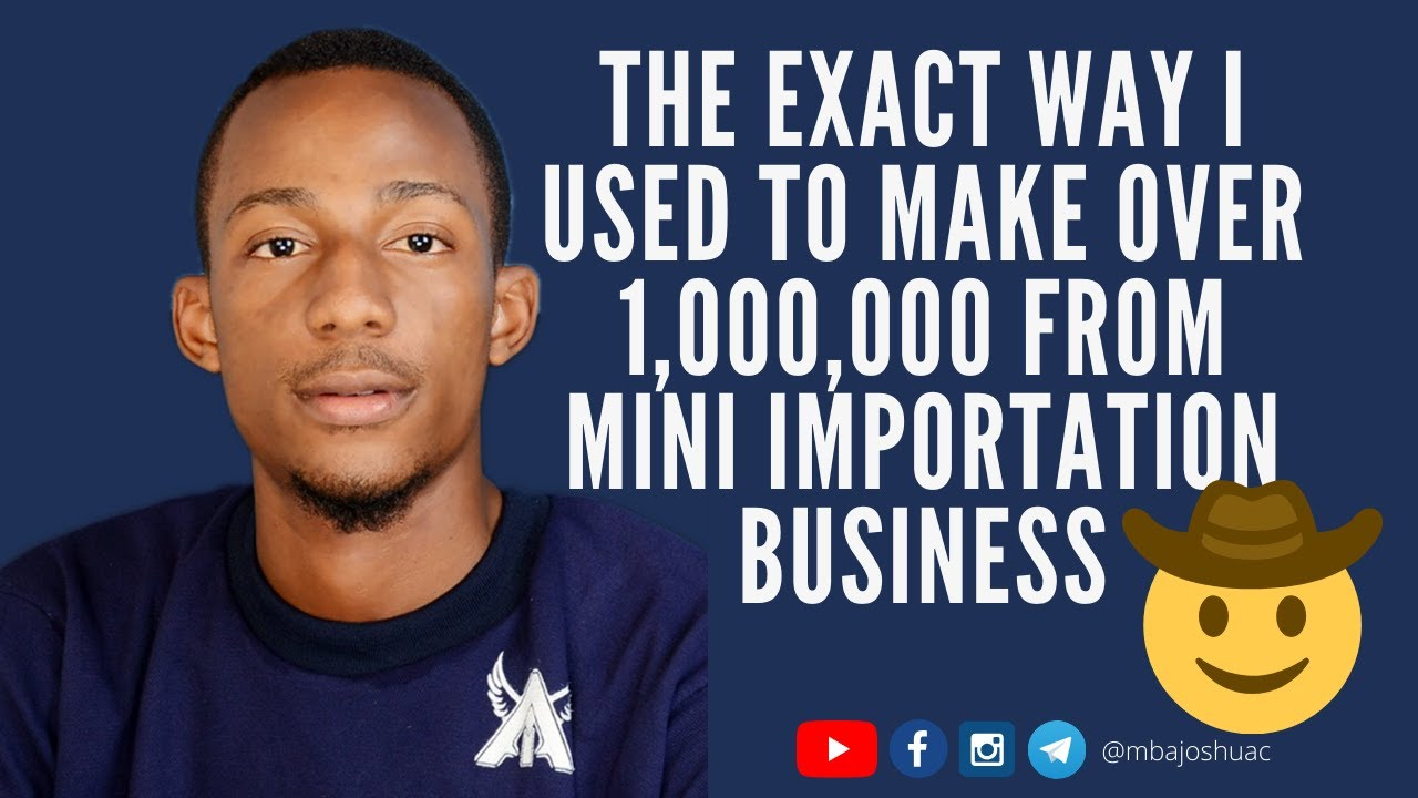 How To Make Over 1,000,000 in Mini Importation Business