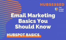 HubSpot Email Marketing Basics You Should Know