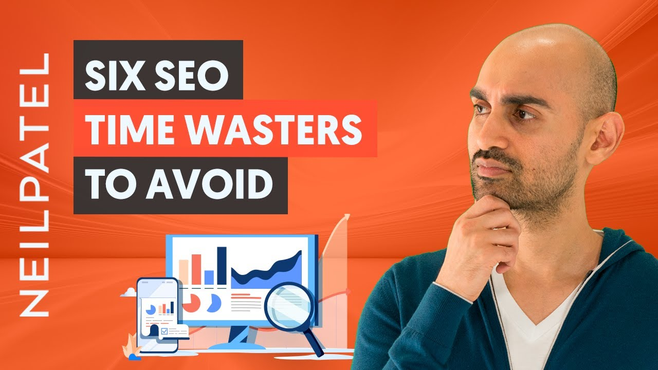 The 6 Time Wasters of SEO –  STOP Doing These Activities