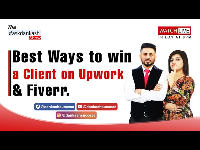 Best Ways to win a Client on Upwork & Fiverr.