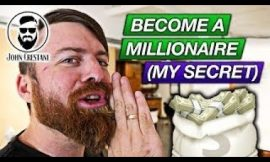 How I became A Millioner?! (John Crestani)