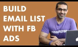 HOW TO BUILD AN EMAIL LIST WITH FACEBOOK ADS [Step by step tutorial for beginners]