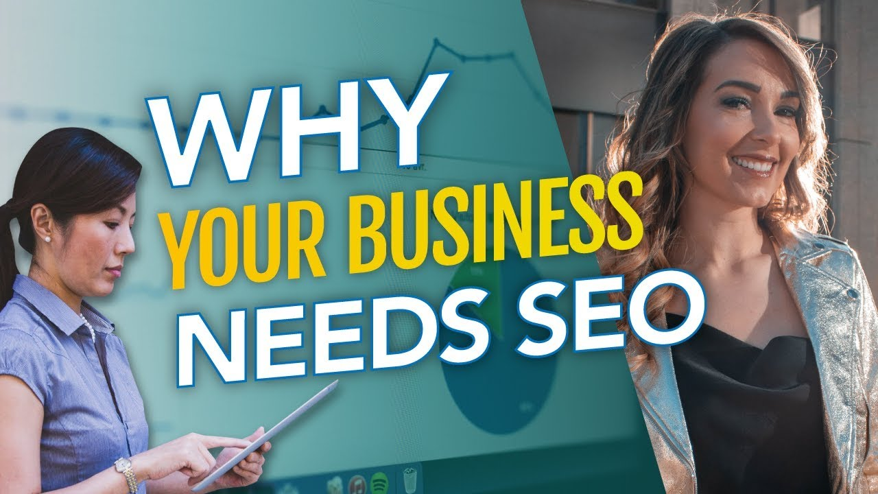 Why Your Business Needs SEO (Entrepreneur Tips for Digital Marketing)
