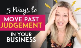 5 Network Marketing Tips To Help You Move Past People's Judgement Or Criticism In Your Business