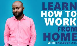 Facebook Ads 2020 | Learn How To Work From Home With My Secrets