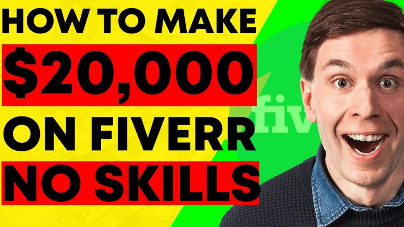 How To Make Money On Fiverr.com ($20,000) Without Skills! (FIVERR TUTORIAL!)