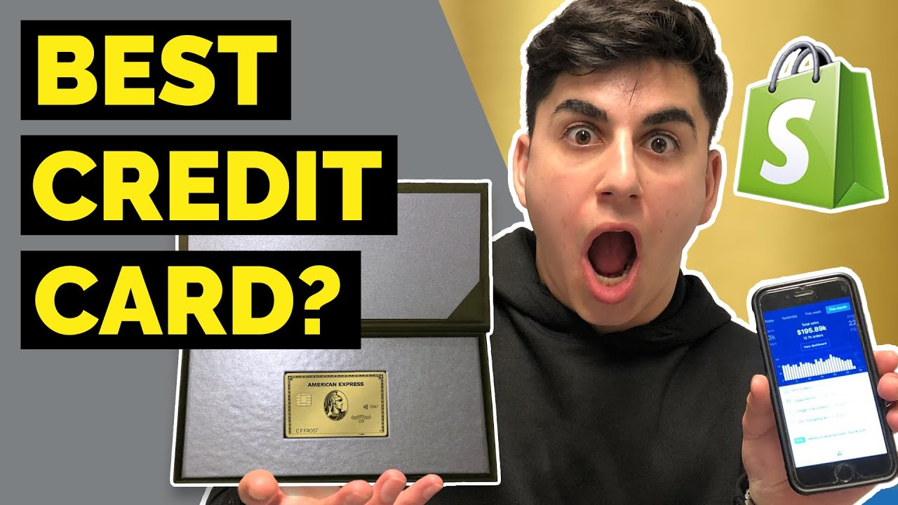 The BEST Dropshipping Credit Card & Tips For Building Your Credit FAST | Shopify Dropshipping