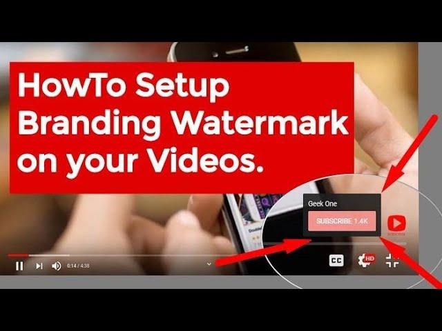 How To Set Youtube Channel Branding   Creating Youtube Branding Watermark!!!!!!