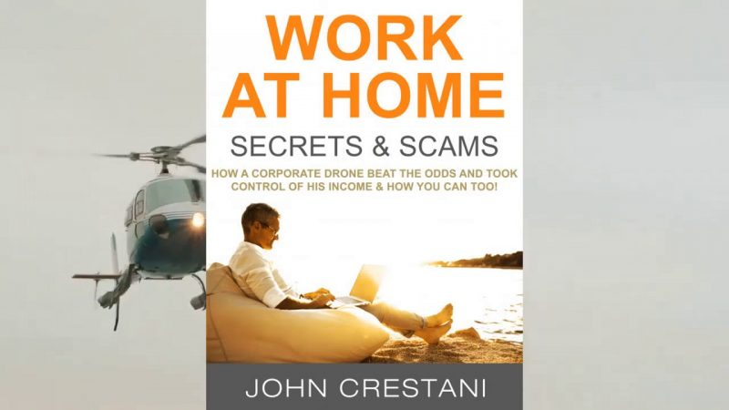 John Crestani Work At Home Secrets Review