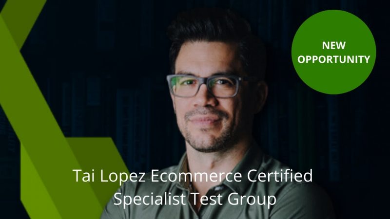 Tai Lopez Ecommerce Certified Specialist Test Group  - It's Not Quite Over Yet...