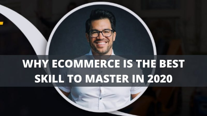 Tai Lopez Online Program Why Ecommerce Is The Best Skill To Master In 2020