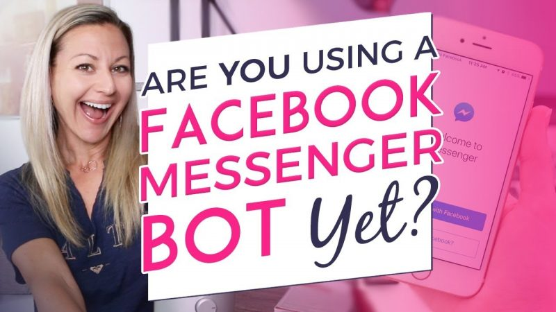 How To Use a Facebook Messenger Bot To Explode Your Engagement & Get People Buying From You