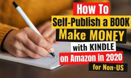 Tips on how to Self-Publish a E book and Make Cash with Kindle Publishing on Amazon in 2020