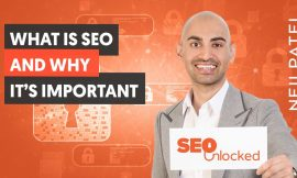 Introduction to SEO and Why It's Important – SEO Unlocked – Free SEO Course with Neil Patel