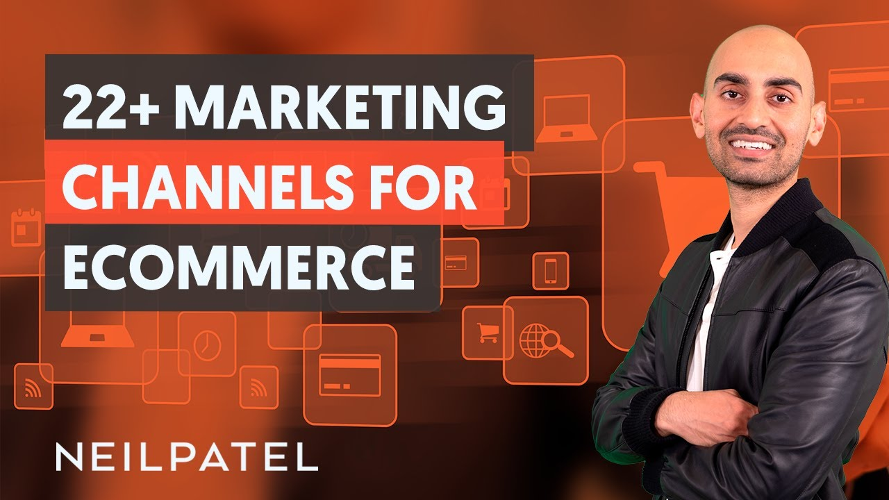22+ Advertising Channels For eCommerce  – Module 1 – Half 3 – eCommerce Unlocked
