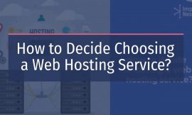 Methods to Resolve Selecting a Net Internet hosting Service?