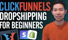 How To Use ClickFunnels for Dropshipping & Ecommerce (Full Information)