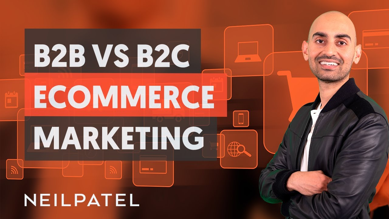 B2B VS B2C eCommerce Marketing – Module 3 – Part 3 – eCommerce Unlocked