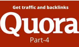 How one can get visitors and backlink from quora .part-4