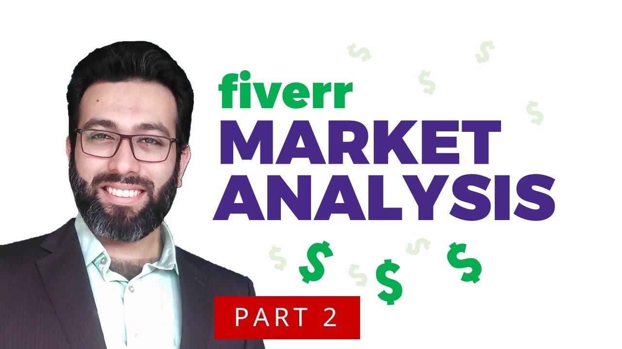 How to Make Money on Fiverr Market Analysis P2    Fiverr Tutorial