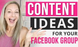 Facebook Group Marketing – My 5 Best Content Ideas To Get More Sales From Your Facebook Group