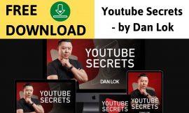 [FREE DOWNLOAD] Dan Lok – Youtube Secrets   Dan Lok Courses – link below description