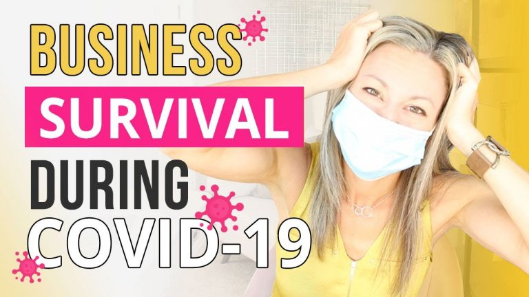 6 Business Survival Tips To Help Grow Your Business During Covid 19 Or Any Other Global Crisis