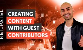Creating Content With Guest Contributors – Module 2 – Lesson 3 – Content Marketing Unlocked