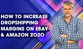 How to Increase Dropshipping Margins on eBay & Amazon 2020