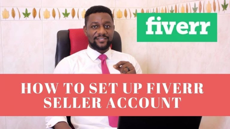 HOW TO SETUP FIVERR SELLERS ACCOUNT