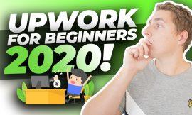 Upwork Tutorial 2020 – Upwork Beginner to EXPERT In One Video!