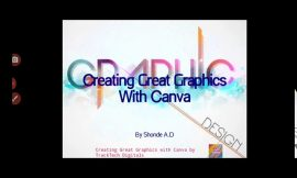 Creating Great Graphics With Canva – Introduction PT 1