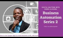 BUSINESS AUTOMATION PT 2 || How to use VYAPAR to make business card and add stock.