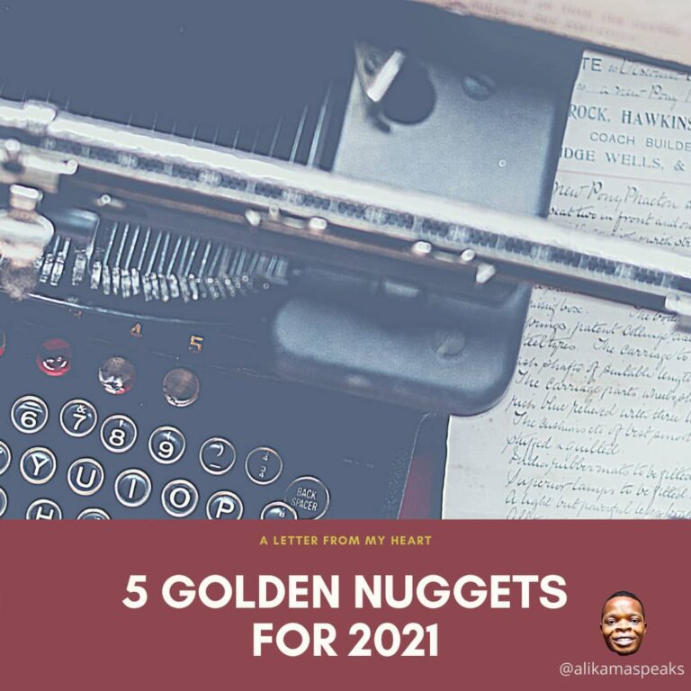 5 Wisdom Nuggets For 2021 – A Letter From My Heart