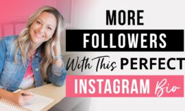 The PERFECT Instagram Bio (3 Steps To More Followers)