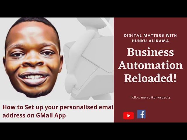 How To Set Up Personalised Email Address on GMail App – Digital Matters With Hunku Alikama