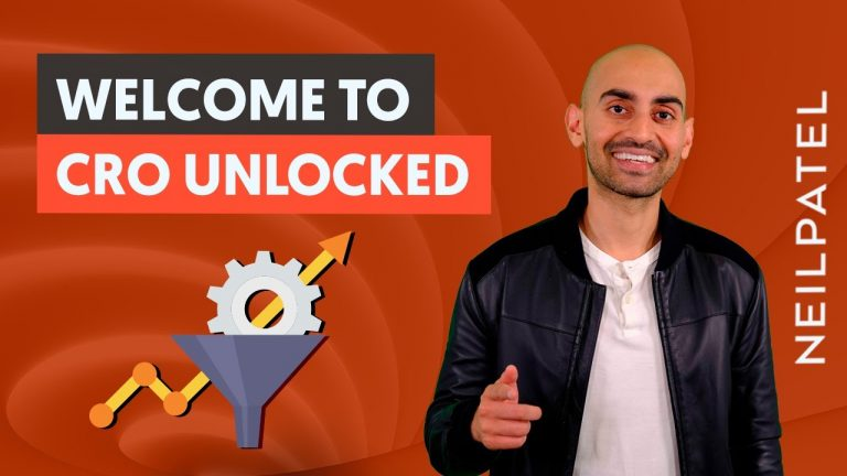CRO Unlocked – Free Conversion Rate Optimization Course by Neil Patel – Increase Website Conversions